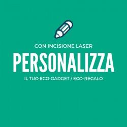 Personalizzazione con laser eco-gadget eco-regali